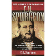 Sermones Selectos de C.H. Spurgeon: Volumen I | Select Sermons by Spurgeon