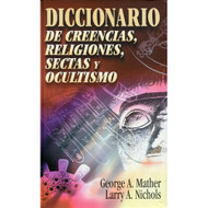 Diccionario de creencias, religiones, sectas y ocultismo | Creeds, Religions, Sects, the Occult