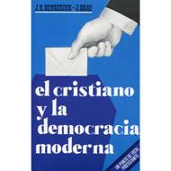 El Cristianismo y la Democracia Moderna