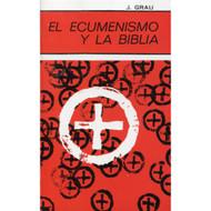 El Ecumenismo y la Biblia |