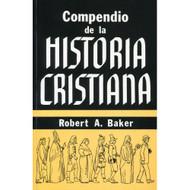 Compendio de la Historia Cristiana | A Summary of Christian History