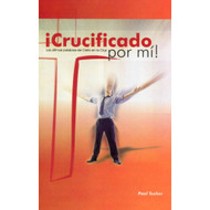 ¡Crucificado por mí! | Crucified for Me