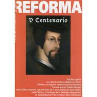 Nueva Reforma V Centenario de Calvino | New Reform Calvin's 5th Centenary