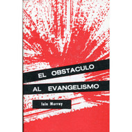 El Obstáculo al Evangelismo | Obstacle to Evangelism