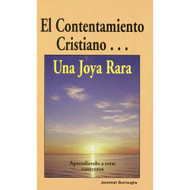 El contentamiento cristiano | The Rare Jewel of Christian Contentment