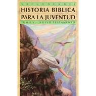 Historia bíblica para la juventud Tomo 5 | Bible Stories for Young People Vol. 5