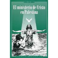El ministerio de Cristo en Palestina - Libro 1