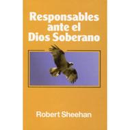 Responsables ante el Dios Soberano | Responsible Before a Sovereign God