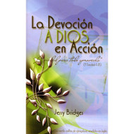 La devoción a Dios en acción | The Practice of Godliness