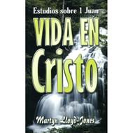 Vida en Cristo: 1 Juan | Life in God: 1 John