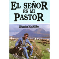 El Señor es Mi pastor | The Lord Our por J. Douglas MacMillan