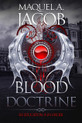 A new kind of vampire story by Maquel A. Jacob
