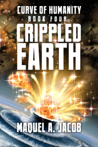 Crippled Earth Curve of Humanity Book 4