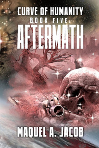 Aftermath: Curve of Humanity Book 5 E-Book