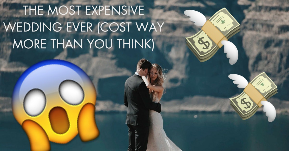 Most Expensive Wedding Ever