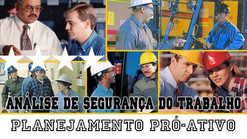 Análise de Segurança Do Trabalho: Planejamento Pró-Ativo