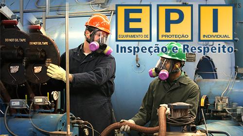 EPI: Inspeção e Respeito