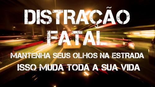 Distração Fatal: Mantenha seus olhos na estrada | Isso Muda Toda a sua Vida