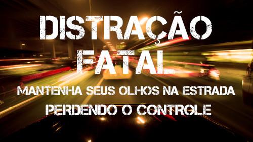Distração Fatal: Mantenha seus olhos na estrada | Perdendo o Controle
