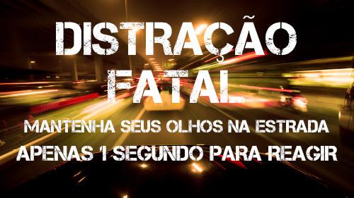 Distração Fatal: Mantenha seus olhos na estrada | Apenas 1 Segundo para Reagir