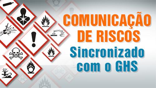 Comunicação de Riscos: Sincronizado com o GHS