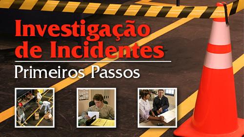 Investigação De Incidentes Primeiros Passos