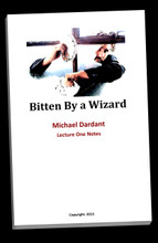 Bitten by a Wizard - Lecture Notes - Hard Copy