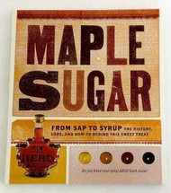 Maple Sugar from Sap to Syrup
