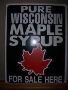 PURE WISCONSIN MAPLE SYRUP for Sale Here - Green Metal   18 x 24