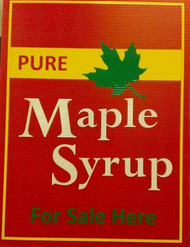 "PURE MAPLE SYRUP FOR SALE HERE, Red Corrugated Plastic Sign 18"" x 24"""