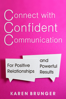 Connect with Confident Communication