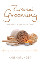Personal Grooming - A Guide to Appearance Care ebook