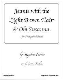 Jeanie with the Light Brown Hair & Oh! Susanna