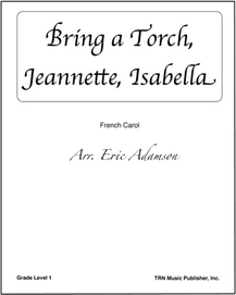 Bring a Torch, Jeannette, Isabella