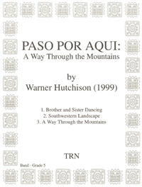 Paso Por Aqui: A Way Through The Mountains