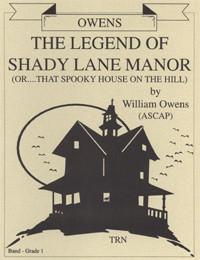 The Legend Of Shady Lane Manor