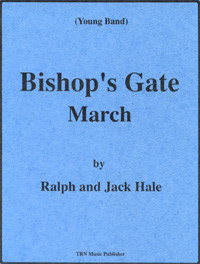 Bishop's Gate March