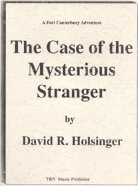Case of the Mysterious Stranger, The