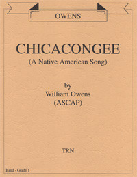 Chicacongee, A Native American Song