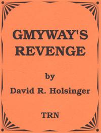 Gmyway's Revenge
