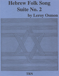 Hebrew Folk Song Suite #2