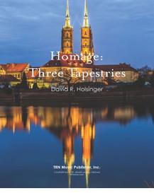 Homage: Three Tapestries