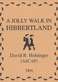 Jolly Walk in Hibbertland, A