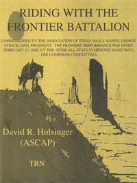 Riding with the Frontier Battalion