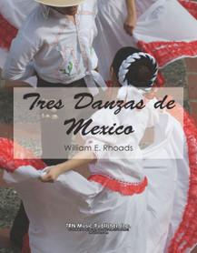 Tres Danzas de Mexico