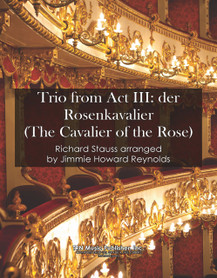Trio from Act III Der Rosencavalier