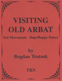Visiting Old Arbat (3rd movement - Slap Happy Dance)