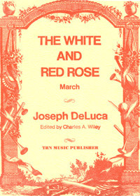 White and Red Rose March, The