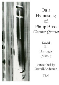 On a Hymnsong of Philip Bliss (Clarinet Quartet)