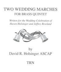 Two Wedding Marches (Brass Quintet)